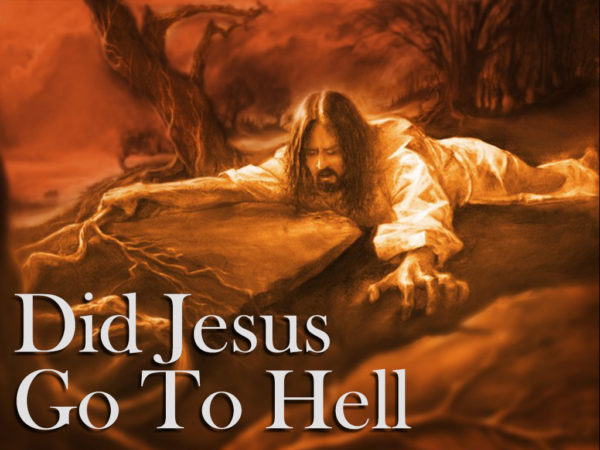 Did Jesus Go To Hell? Part 2 Image