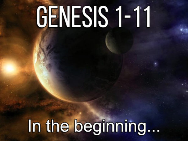 Genesis 1 - 11: In The Beginning - Lesson 1 Image