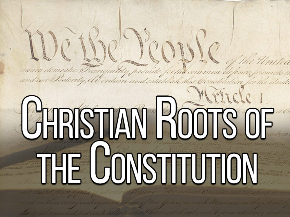 Dan Fisher - Christian Roots of the US Constitution