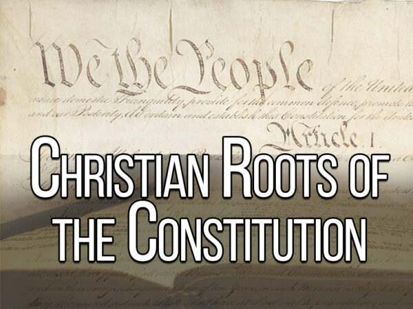 The Christian Roots of the US Constitution - Part 2 (Pastor's Class) Image