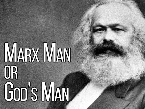 Marx Man or Gods Man - Part 1 (Main Service) Image